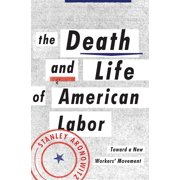 The Death and Life of American Labor - eBook