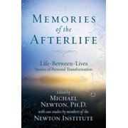 Memories of the Afterlife: Life Between Lives Stories of Personal Transformation - eBook