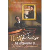 Total Praise - the Autobiography of Richard Smallwood (Paperback)