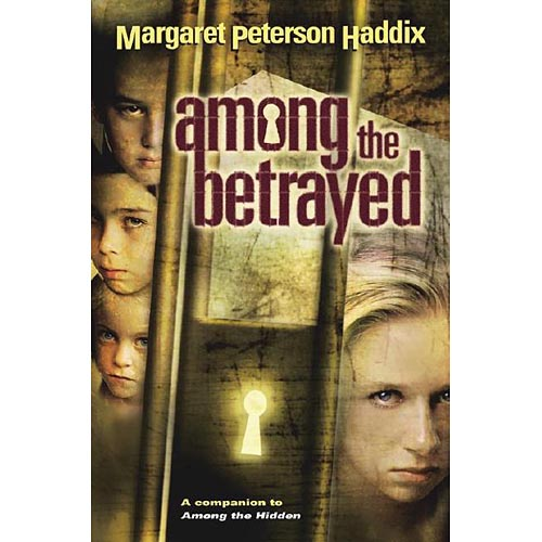 Among the Betrayed (Shadow Children, Book 3)