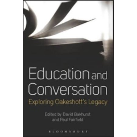 Education And Conversation  Exploring Oakeshotts Legacy