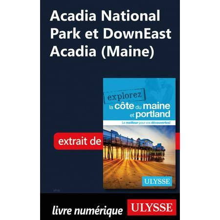 Acadia National Park et DownEast Acadia (Maine) - eBook Acadia National Park Maine