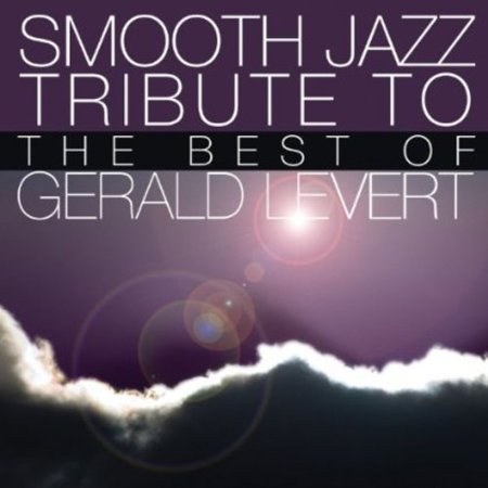 Smooth Jazz Tribute to Gerald Levert (CD)