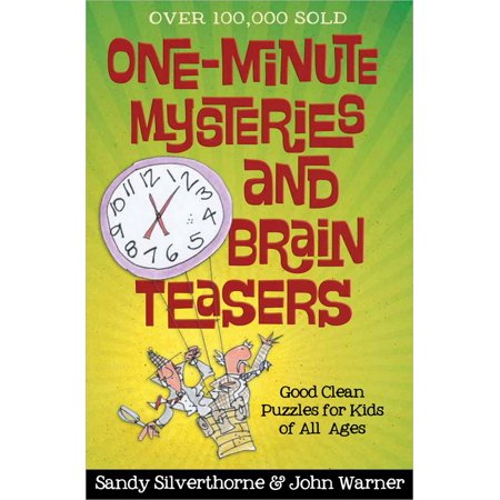 One-Minute Mysteries and Brain Teasers : Good Clean Puzzles for Kids of All Ages - Grease Good Sandy