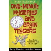 One-Minute Mysteries and Brain Teasers : Good Clean Puzzles for Kids of All Ages