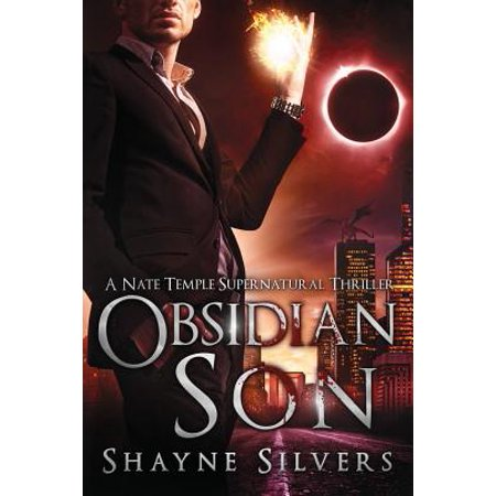 Obsidian Son : A Novel in the Nate Temple Supernatural Thriller