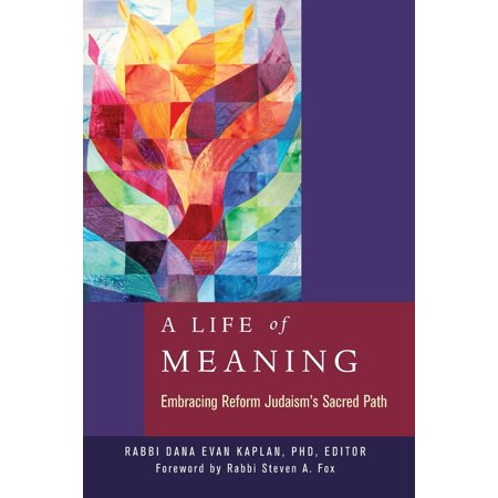 A Life of Meaning : Embracing Reform Judaism's Sacred (Sukhmani Sahib Path With Meaning In Punjabi)