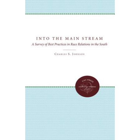 Into the Main Stream : A Survey of Best Practices in Race Relations in the