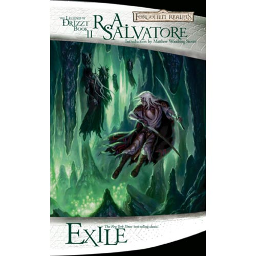 Exile: Forgotten Realms: the Legend of Drizzt Book 2