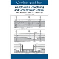 Construction Dewatering and Groundwater Control: New Methods and Applications (Hardcover)
