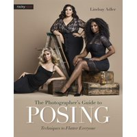 The Photographer's Guide to Posing (Paperback)