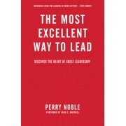 The Most Excellent Way to Lead - eBook
