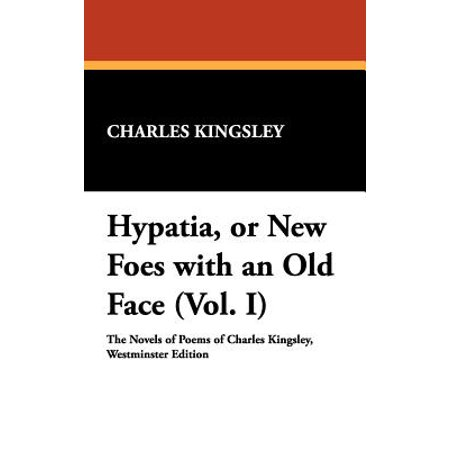 Hypatia, or New Foes with an Old Face (Vol. -