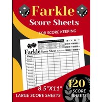 """Farkle Score Sheets: 120 Large Score sheets for up to 7 Players (Score Record Book for Farkle Dice Game) Score Pads for Farkle Dice Game (Large Score cards 8.5"""" x 11"""") (Paperback)"""