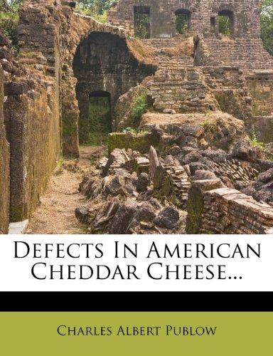 Defects in American Cheddar Cheese... by