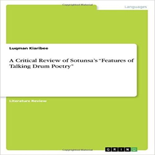 A Critical Review of Sotunsa's Features of Talking Drum Poetry by