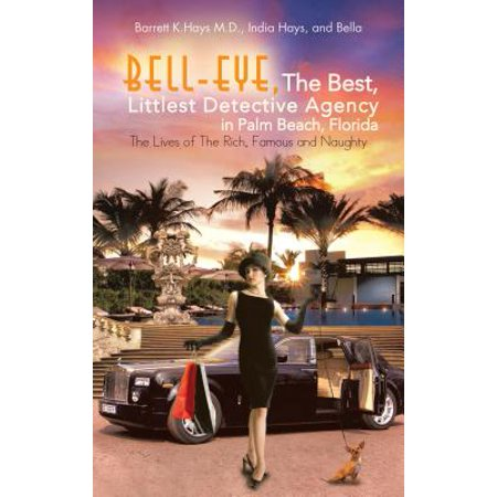 Bell-Eye, the Best, Littlest Detective Agency in Palm Beach, Florida -