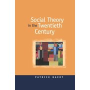 Social Theory in the Twentieth Century