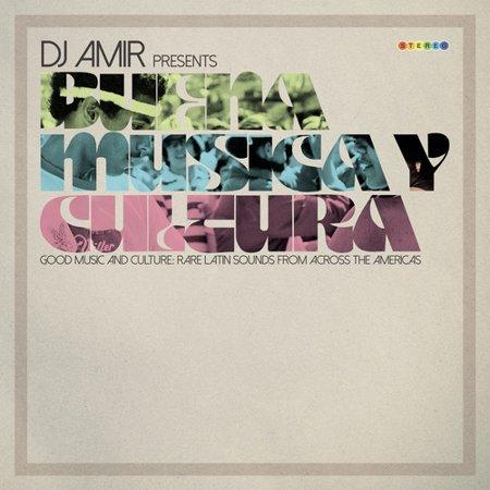 Dj Amir Presents Buena Musica Y Cultura   Various