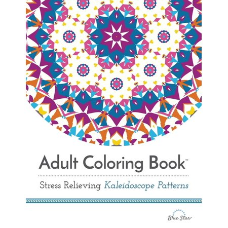 Adult Coloring Book Stress Relieving Kaleidoscope Patterns Magnificent Kaleidoscope Patterns