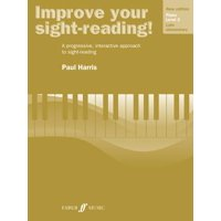 Improve Your Sight-Reading! Piano, Level 3 : A Progressive, Interactive Approach to Sight-Reading