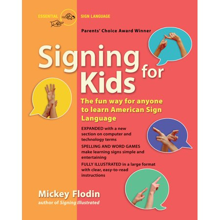 Signing for Kids : The Fun Way for Anyone to Learn American Sign Language, Expanded - You In Sign Language