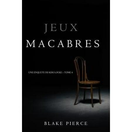 Jeux Macabres (Une Enquête de Keri Locke – Tome 4) - eBook - Jeux De Fille Halloween