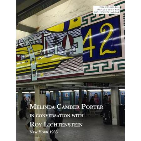 Melinda Camber Porter In Conversation With Roy Lichtenstein - eBook - Roy Lichtenstein Halloween