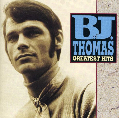 B.J. Thomas - Greatest Hits [CD]