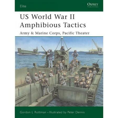 Us World War Ii Amphibious Tactics  Army   Marine Corps  Pacific Theater