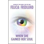When She Gained Her Soul - eBook