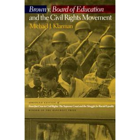Brown v. Board of Education and the Civil Rights Movement -