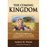The Coming Kingdom (Paperback)