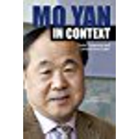 Mo Yan In Context  Nobel Laureate And Global Storyteller