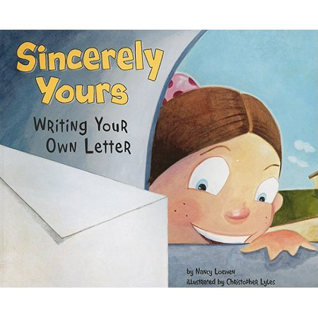 Sincerely Yours : Writing Your Own