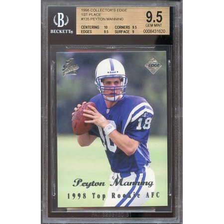 1998 collectors edge 1st place #135 PEYTON MANNING rookie BGS 9.5 (10 9.5 9.5 9)