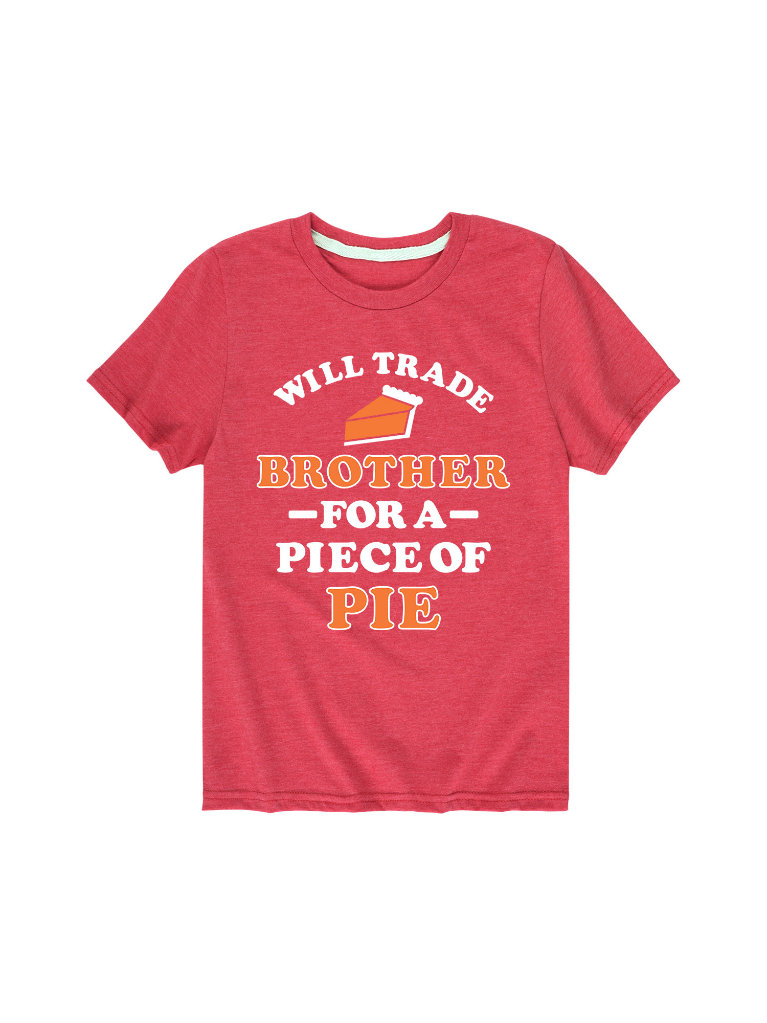 Will Trade Brother For A Piece Of Pie - Toddler Short Sleeve Tee