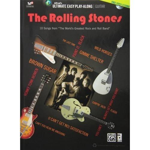 The Rolling Stones Ultimate Easy Guitar Play-Along by Alfred