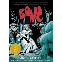 Bone: The Complete Cartoon Epic in One Volume (Paperback)