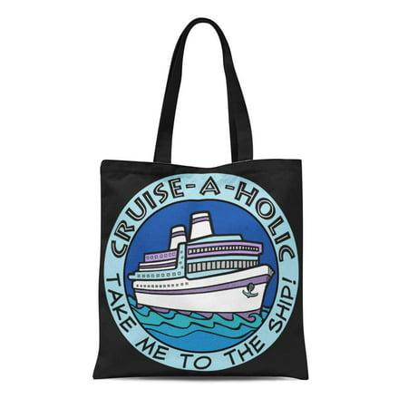 Custom Boat Bag - KDAGR Canvas Tote Bag Ship Cruise Holic Custom Boat Cruising Funny Addicted Travel Reusable Handbag Shoulder Grocery Shopping Bags