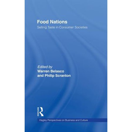 Food Nations : Selling Taste in Consumer
