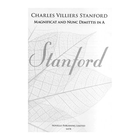 Novello Magnificat and Nunc Dimittis in A SATB, Organ Composed by Charles Villiers Stanford
