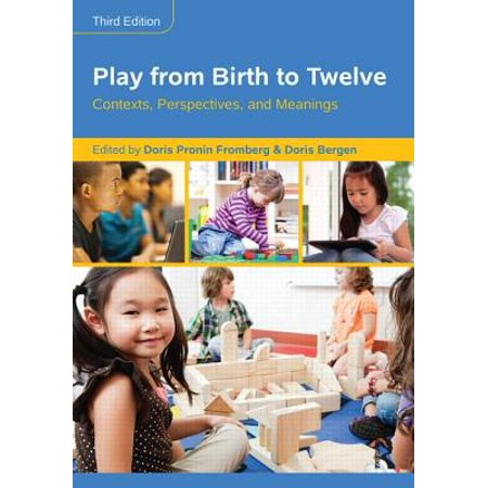 Play from Birth to Twelve : Contexts, Perspectives, and Meanings](Halloween Birth Meaning)