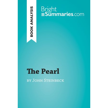 The Pearl by John Steinbeck (Book Analysis) -