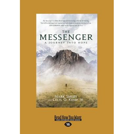 - The Messenger : A Journey Into Hope (Large Print 16pt)