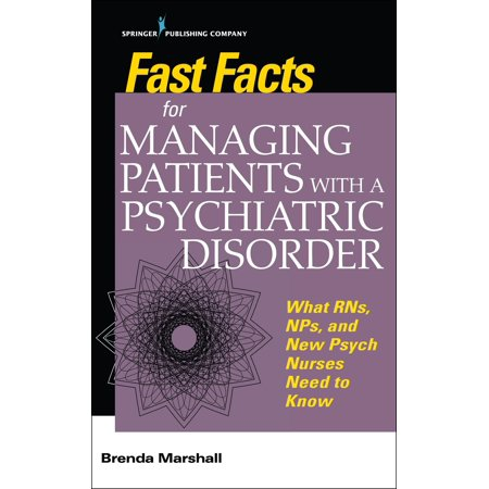 Psychiatric Patient Halloween (Fast Facts for Managing Patients with a Psychiatric Disorder : What Rns, Nps, and New Psych Nurses Need to)