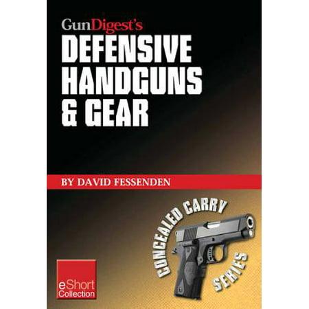 Gun Digest's Defensive Handguns & Gear Collection eShort - eBook (Iron Gear)