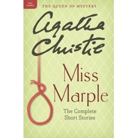 Miss Marple Mysteries: Miss Marple: The Complete Short Stories: A Miss Marple Collection (Paperback)