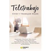 Teletrabajo: Vivir y trabajar mejor. Ebook. - eBook