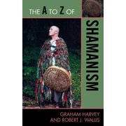 The A to Z of Shamanism - eBook